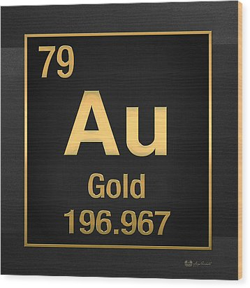 Periodic Table Of Elements - Gold - Au - Gold On Black Wood Print