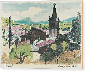 Wood Print featuring the painting Peyruis Village In Provence by Martin Stankewitz