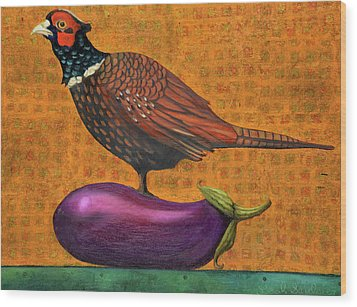 Pheasant On An Eggplant Wood Print by Leah Saulnier The Painting Maniac
