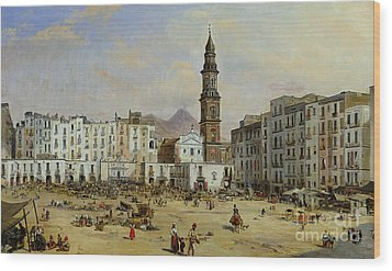 Piazza Mazaniello In Naples Wood Print by Jean Auguste Bard
