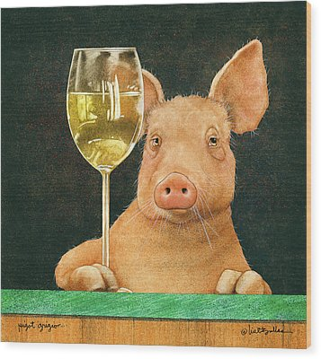 Wood Print featuring the painting Pigot Grigio... by Will Bullas