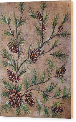 Pine Cones And Spruce Branches Wood Print by Nancy Mueller