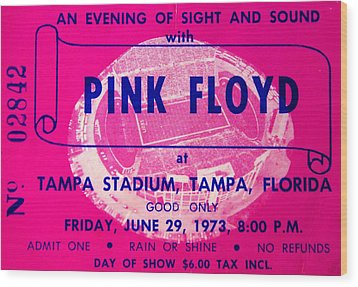 Pink Floyd Concert Ticket 1973 Wood Print
