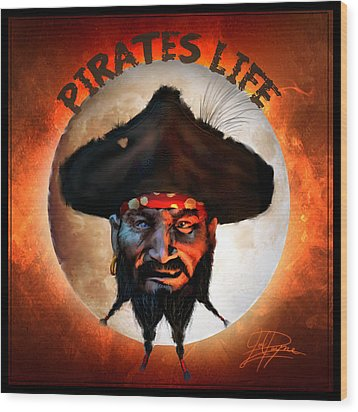 Pirates Life Wood Print