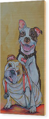 Pitbull And Bulldog Wood Print by Patti Schermerhorn