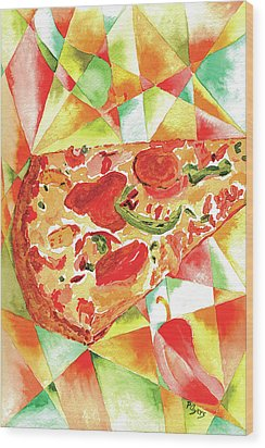 Pizza Pizza Wood Print by Paula Ayers