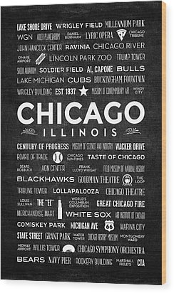Wood Print featuring the digital art Places Of Chicago On Black Chalkboard by Christopher Arndt