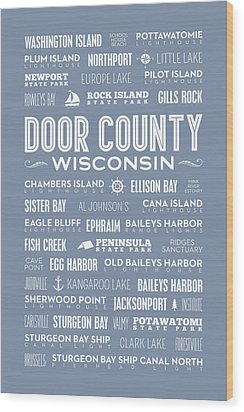 Wood Print featuring the digital art Places Of Door County On Light Blue by Christopher Arndt