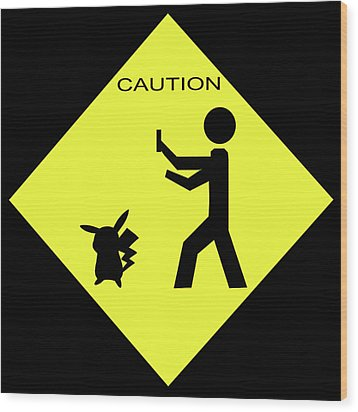 Wood Print featuring the photograph Pokemon Go by Shane Bechler