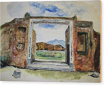 Pompeii Doorway Wood Print by Clyde J Kell