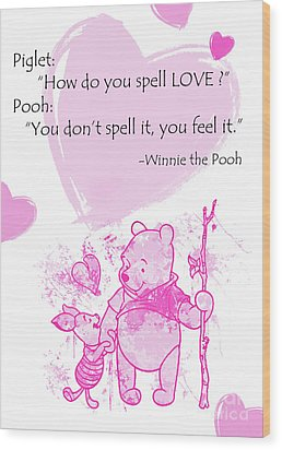 Pooh - Cute Love Quote - Pink Wood Print