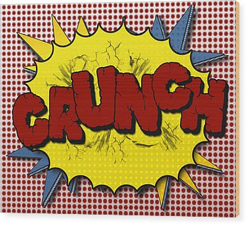 Pop Crunch Wood Print by Suzanne Barber