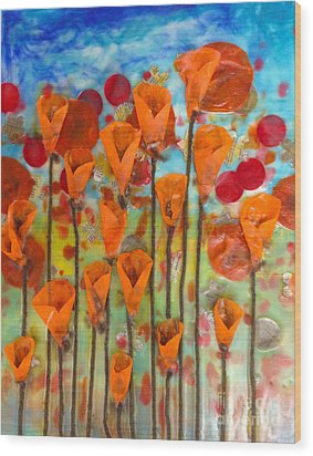 Poppies Make Me Happy Wood Print