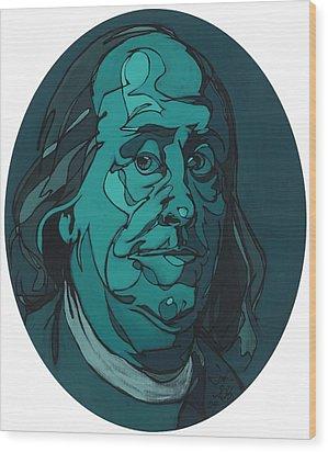 Portrait Of Benjamin Franklin Wood Print