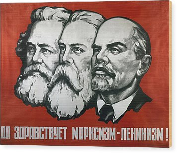 Poster Depicting Karl Marx Friedrich Engels And Lenin Wood Print by Unknown