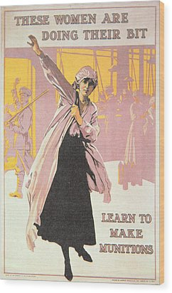 Poster Depicting Women Making Munitions  Wood Print by English School
