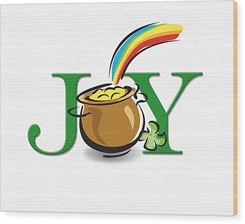 Pot Of Gold Joy Wood Print