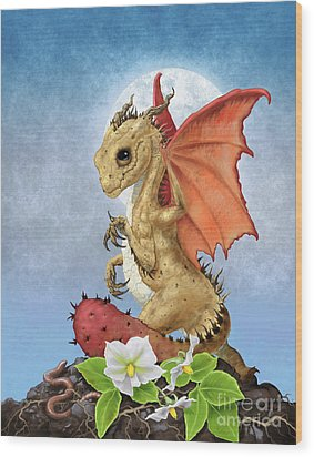 Potato Dragon Wood Print by Stanley Morrison