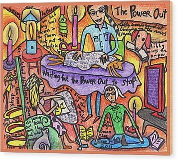 Power Out A Collaboration With Eva Miller Wood Print by Susan  Shie