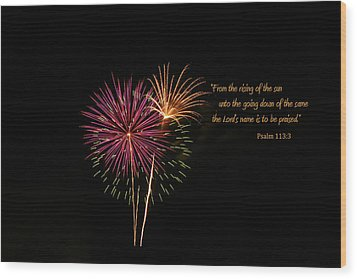 Wood Print featuring the photograph Praise The Lord by Larry Bishop