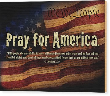 Pray For America Wood Print