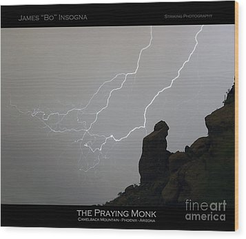 Praying Monk Lightning Striking Poster Print Wood Print by James BO  Insogna