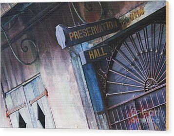 Preservation Hall Sign Wood Print by Jeremy Woodhouse