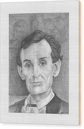 President  Abraham Lincoln Wood Print by Julian  B