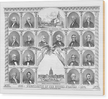 Presidents Of The United States 1776-1876 Wood Print by War Is Hell Store