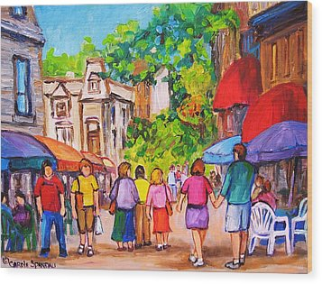 Wood Print featuring the painting Prince Arthur Street Montreal by Carole Spandau