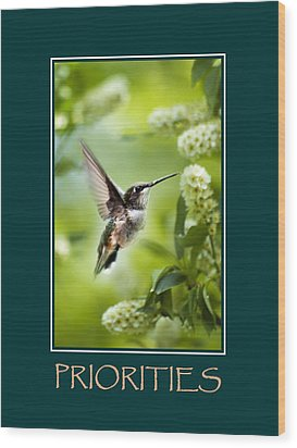 Priorities Inspirational Motivational Poster Art Wood Print by Christina Rollo