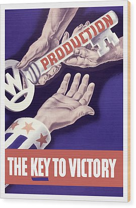 Production - The Key To Victory Wood Print by War Is Hell Store