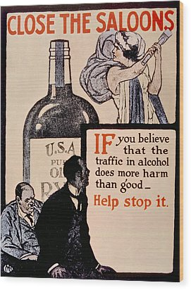 Prohibition Poster, 1918 Wood Print by Everett