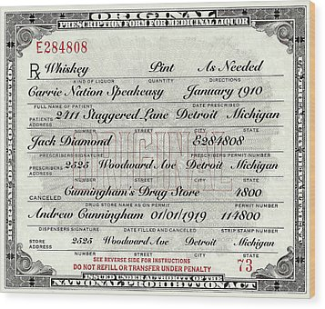 Wood Print featuring the photograph Prohibition Prescription Certificate Carrie Nation Speakeasy by David Patterson