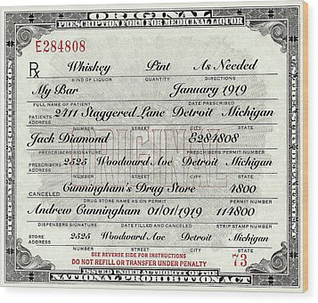 Wood Print featuring the photograph Prohibition Prescription Certificate My Bar, by David Patterson