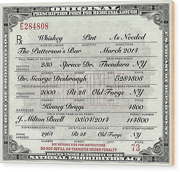 Wood Print featuring the photograph Prohibition Prescription Certificate Personalized by David Patterson