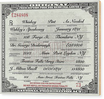 Wood Print featuring the photograph Prohibition Prescription Certificate Speakeasy by David Patterson