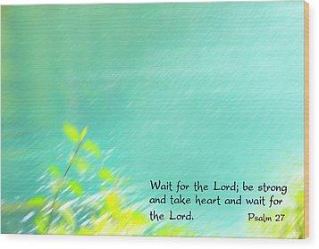 Psalm 27 Wood Print