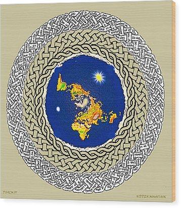 Psalm 37 Flat Earth Wood Print