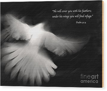 Psalm 91 Wood Print by Glennis Siverson