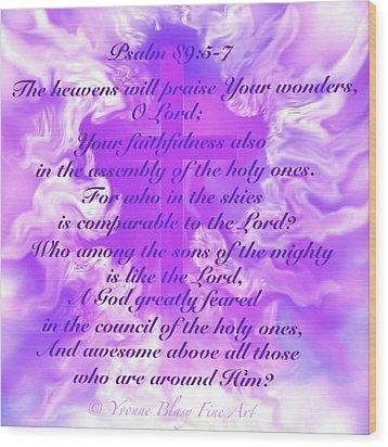 Psalm Eighty Nine Selected Verses Wood Print