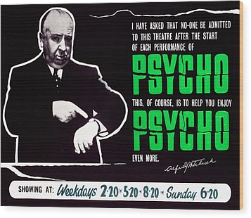 Psycho, Director Alfred Hitchcock Wood Print by Everett