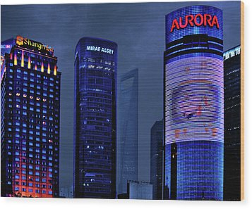 Pudong - Epitome Of Shanghai's Modernization Wood Print by Christine Till