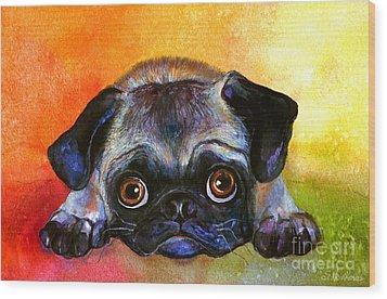 Pug Dog Portrait Painting Wood Print