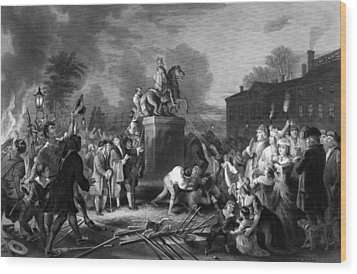Pulling Down The Statue Of George IIi Wood Print by War Is Hell Store