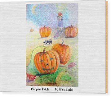 Pumpkin Patch Wood Print by Ward Smith
