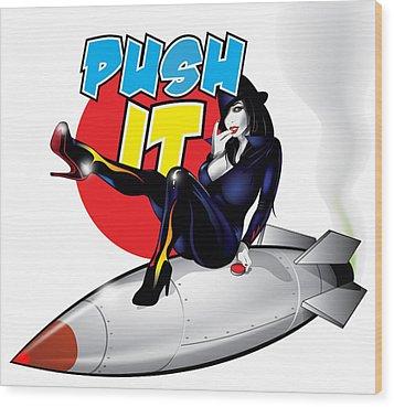 Push It Wood Print by Brian Gibbs