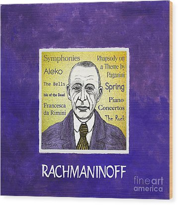 Rachmaninoff Wood Print by Paul Helm