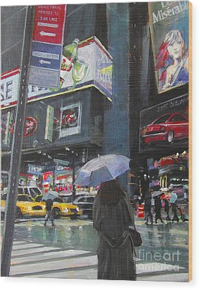 Rainy Day In Times Square Wood Print by Patti Mollica
