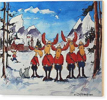 Rcmp  Detachment At Fort Macmoose  Wood Print by Wilfred McOstrich